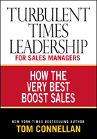 Turbulent Times Leadership by Tom Connellan